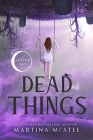 Dead Things: Season One Cover Image