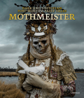 Mothmeister: Dark and Dystopian Post-Mortem Fairy Tales Cover Image