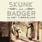 Skunk and Badger Lib/E Cover Image