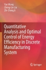 Quantitative Analysis and Optimal Control of Energy Efficiency in Discrete Manufacturing System Cover Image