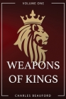 Weapons of Kings: Volume 1 Cover Image