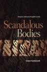 Scandalous Bodies: Diasporic Literature in English Canada (Transcanada) Cover Image