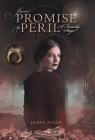 From Promise to Peril: A Family Saga Cover Image
