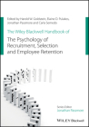 The Wiley Blackwell Handbook of the Psychology of Recruitment, Selection and Employee Retention (Wiley-Blackwell Handbooks in Organizational Psychology) Cover Image