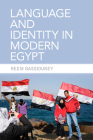 Language and Identity in Modern Egypt Cover Image