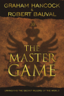 The Master Game: Unmasking the Secret Rulers of the World Cover Image