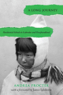 A Long Journey: Residential Schools in Labrador and Newfoundland (Social and Economic Studies #86) Cover Image