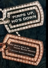 Pimps Up, Ho's Down: Hip Hop's Hold on Young Black Women Cover Image