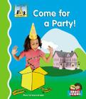 Come for a Party! (First Words) Cover Image