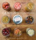 Canning for a New Generation: A Seasonal Guide to Filling the Modern Pantry Cover Image