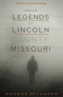 Urban Legends of Lincoln County Missouri Cover Image