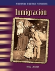 Inmigración (Immigration) (Spanish Version) (Primary Source Readers) Cover Image