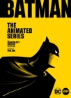 Batman: The Animated Series: The Phantom City Creative Collection Cover Image