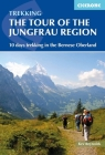 Tour of the Jungfrau Region: A two-week trek in the Bernese Oberland Cover Image