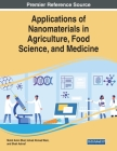 Applications of Nanomaterials in Agriculture, Food Science, and Medicine Cover Image