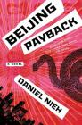 Beijing Payback: A Novel Cover Image