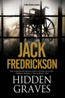 Hidden Graves: A PI Mystery Set in Chicago (Dek Elstrom PI Mystery #6) Cover Image