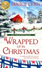 Wrapped Up in Christmas : An uplifting small-town romance from Hallmark Publishing Cover Image