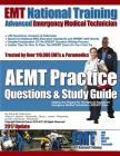 EMT National Training Aemt Practice Questions & Study Guide Cover Image