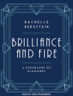 Brilliance and Fire: A Biography of Diamonds Cover Image
