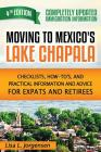 Moving to Mexico's Lake Chapala: Checklists, How-To's, and Practical Information and Advice for Expats and Retirees Cover Image