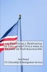 100 Preguntas y Respuestas de Educación Cívica para el Examen de Naturalización Cover Image