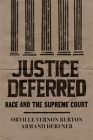Justice Deferred: Race and the Supreme Court Cover Image