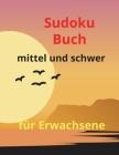 Sudoku-Buch mittel und schwer für Erwachsene: Erstaunliches Sudoku-Buch für Erwachsene, mittlere bis schwere Aktivität, 9 x 9 Tonnen Herausforderungen Cover Image