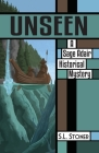 Unseen: A Sage Adair Historical Mystery of the Pacific Northwest Cover Image