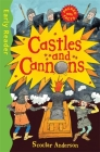 Castles and Cannons (Early Reader Non-Fiction) (Early Reader Non Fiction) Cover Image