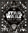 Star Wars Year by Year New Edition Cover Image