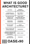 Oase 90: What Is Good Architecture? Cover Image