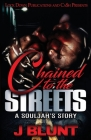 Chained to the Streets: A Souljah's Story Cover Image