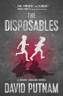 The Disposables: A Novel (A Bruno Johnson Thriller #1) Cover Image