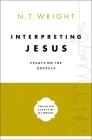 Interpreting Jesus: Essays on the Gospels Cover Image