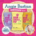 Angie Bastian: Boomchickapop Boss (Female Foodies) Cover Image