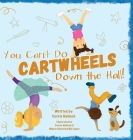 You Can't Do Cartwheels Down the Hall Cover Image