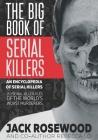 The Big Book of Serial Killers (Encyclopedia of Serial Killers #1) Cover Image