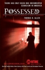 Possessed: The True Story of an Exorcism Cover Image