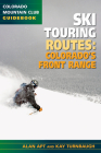 The Best Ski Touring Routes: Colorado's Front Range Cover Image