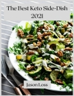 The Best Keto Side-Dish 2021: Healthy Keto side dishes Cover Image
