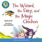 The Wizard, the Fairy, and the Magic Chicken (Laugh-Along Lessons) Cover Image