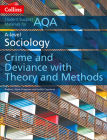 Collins Student Support Materials – AQA A Level Sociology Crime and Deviance with Theory and Methods Cover Image