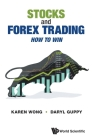 Stocks and Forex Trading: How to Win Cover Image