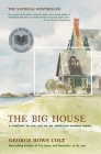The Big House: A Century in the Life of an American Summer Home Cover Image