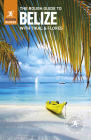 The Rough Guide to Belize (Rough Guides) Cover Image