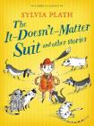The It Doesn't Matter Suit and Other Stories Cover Image