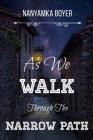 As We Walk Through The Narrow Path Cover Image