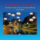 American Venice: The Epic Story of San Antonio's River Cover Image