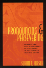 Pronouncing and Persevering: Gender and the Discourses of Disputing in an African Islamic Court (Chicago Series in Law and Society) Cover Image